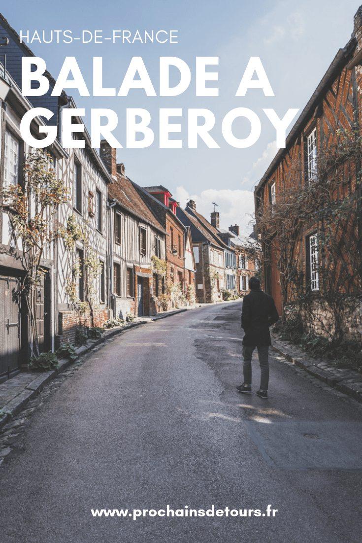 Visiter Gerberoy, Plus Beau Village de France