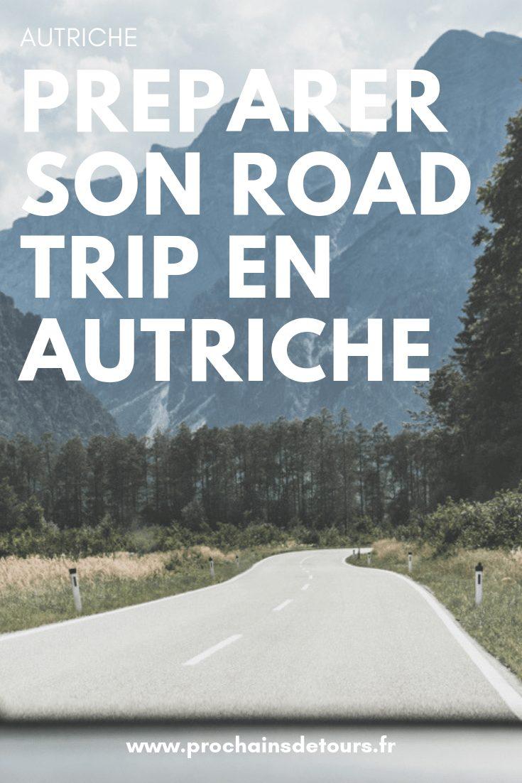 Que voir lors d'un road trip en Autriche ? Conseils pratiques